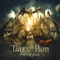 "TALES OF PAIN""ASHES OF GLORY"""