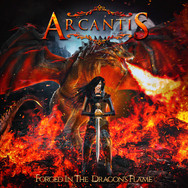 """ARCANTIS """"Forged In The Dragon's Flame"""""""