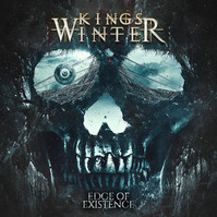 """KINGS WINTER """"EDGE OF EXISTENCE"""""""