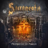 "SACRAMENTIA ""PROPHECIES OF PLAGUE"""