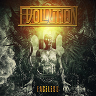 "EVOLLUTION ""FACELESS"""