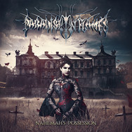 """PARADISE IN FLAMES """"NAHEMAH'S POSSESSION"""""""