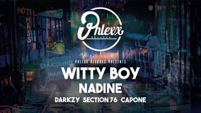 Phlexx @ Bar Eleven Witty Boy - Nadine + more