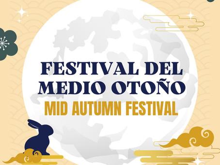¡Feliz Festival del Medio Otoño!