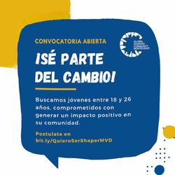 Un llamado para jóvenes uruguayos que quieran formar parte del cambio