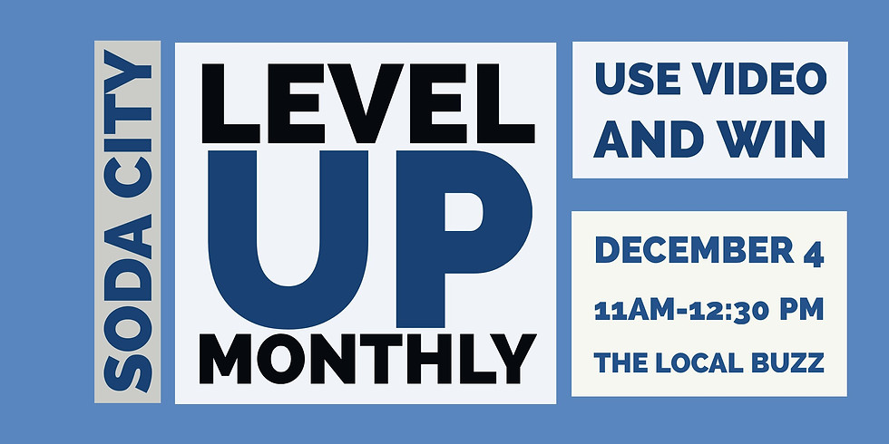 LevelUp Monthly: Win With Video