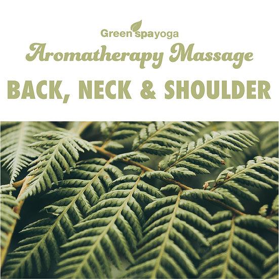 30min Back, Neck & Shoulder Aromatherapy Massage