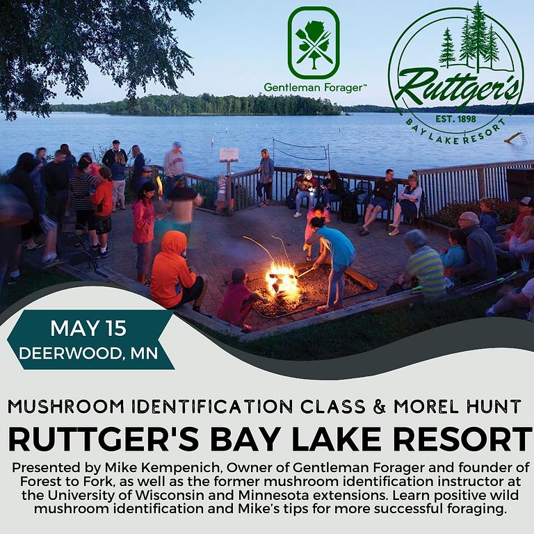 Ruttger's Resort Morel Hunt & Class
