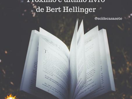 Próximo e último livro de Bert Hellinger