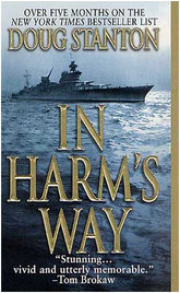 In Harms Way - By Doug Stanton