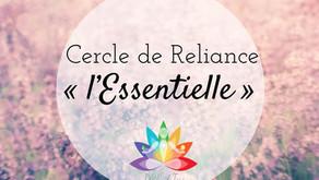 """Cercle de Reliance """"L'Essentielle"""""""
