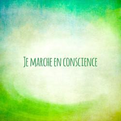 Je marche en conscience