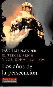 EL TERCER REICH Y LOS JUDIOS (1933-1939)