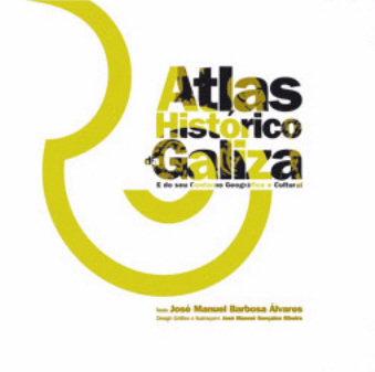 ATLAS HISTÓRICO DA GALIZA