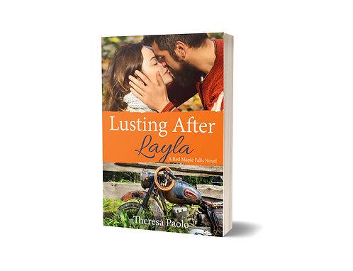Signed Paperback of Lusting After Layla