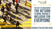 The Key to Unlocking the Return to Work, Making it Inclusive for Everyone