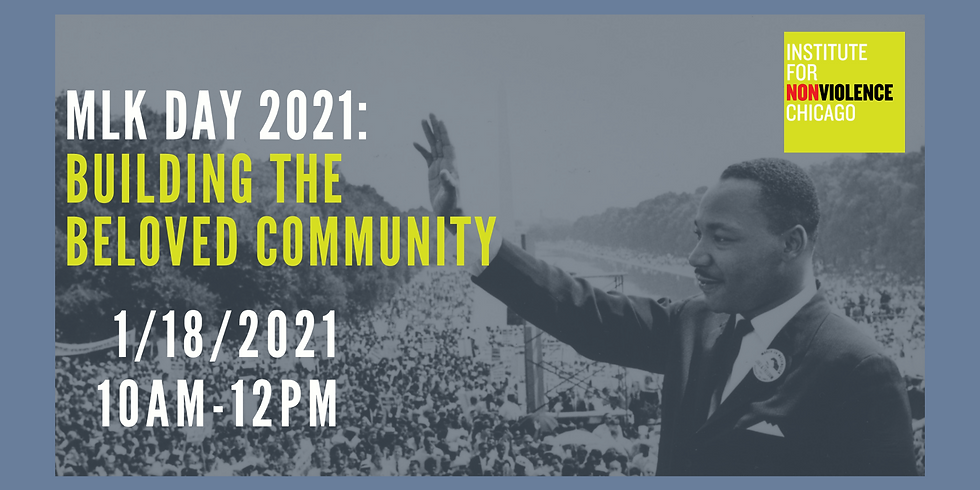 MLK Day 2021: Building the Beloved Community