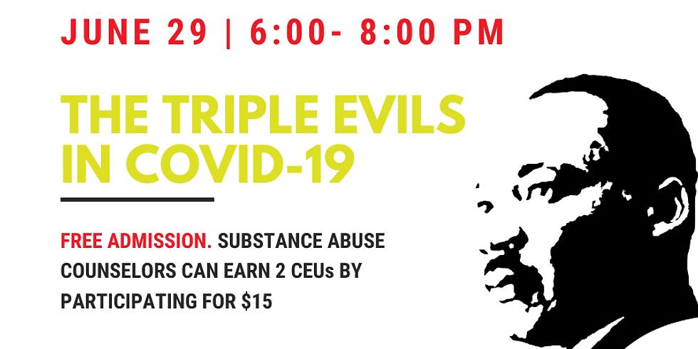 Virtual Nonviolence Training: The Triple Evils in COVID-19