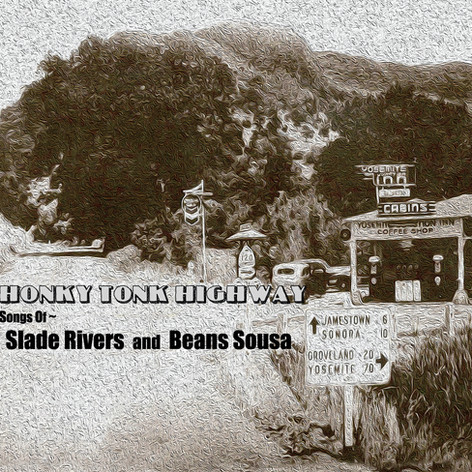 """""""Honky Tonk Highway"""", an all original compilation of tunes by Slade Rivers and myself."""