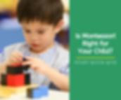 Is Montessori Right or Your Child_.png