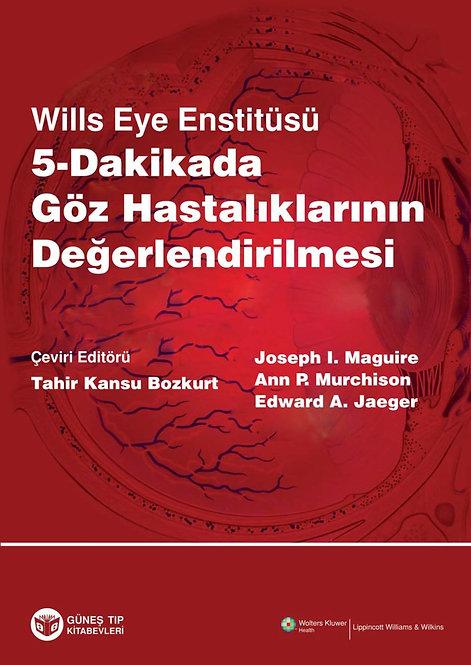 Wills Eye Enstitüsü 5 Dakikada Göz Hastalıklarının Değerlendirilmesi