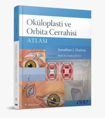 Oküloplasti ve Orbita Cerrahisi Atlası