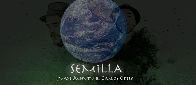 [Estreno] Juan Achury y Carlos Ortiz presentan 'Semilla'   Noise Armada
