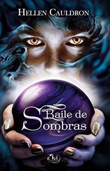 """RESEÑA: """"BAILE DE SOMBRAS"""""""