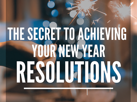 The Secret to Keeping Your New Year Resolutions