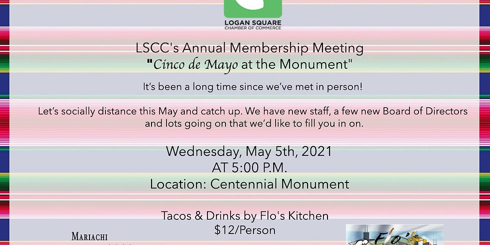 """LSCC's Annual Membership Meeting  """"Cinco de Mayo at the Monument"""""""