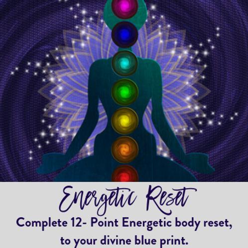 Complete Energetic Reset