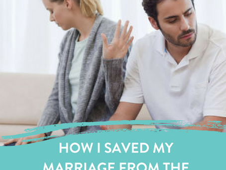 HOW I SAVED MY MARRIAGE FROM THE BRINK OF DIVORCE... THE UGLY TRUTH.