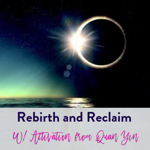 Reset and Reclaim your energy w/Activation from Quan Yin