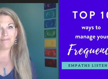 My Top Ten ways to manage your frequency
