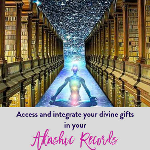 Access your divine gifts in your Akashic Records
