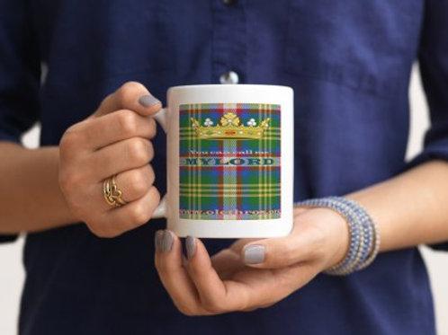 Mug You can call me Mylord