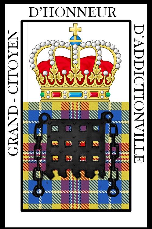 Diplôme de Grand-Citoyen d'Honneur d'Addictionville
