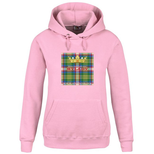 You can call me Mylady Hoodie rose femme