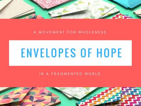 Envelopes of Hope