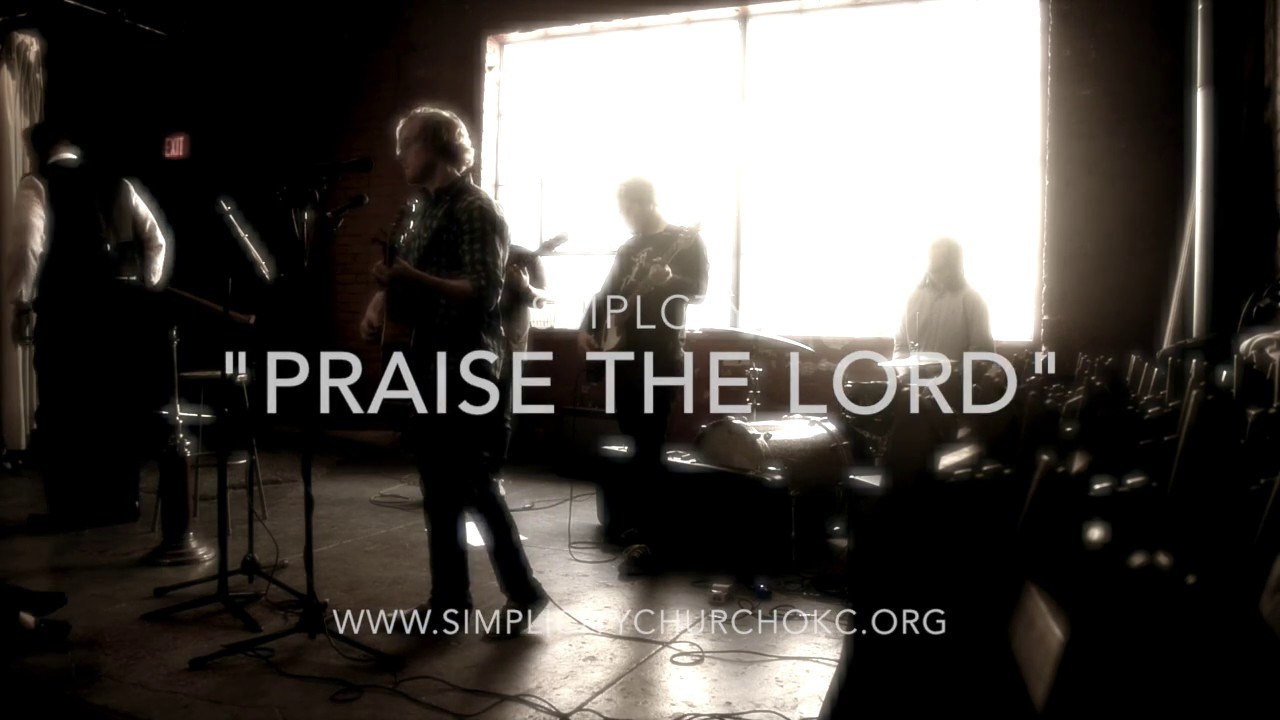 """Praise The Lord"""