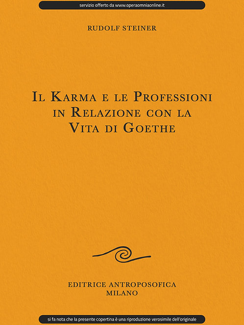 O.O. 172 - Il Karma e le Professioni in Relazione con la Vita di Goethe