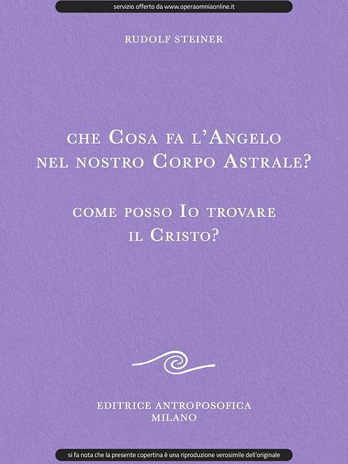 O.O. 182 - Che cosa fa l'Angelo nel nostro Corpo Astrale