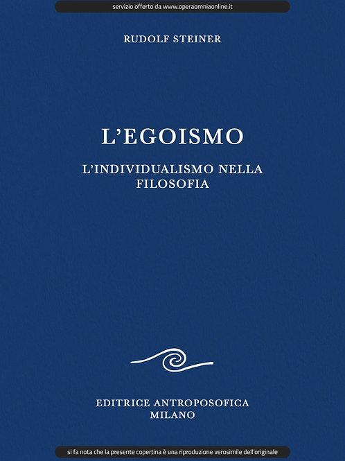 O.O. 30 - L'Egoismo, l'individualismo nella filosofia