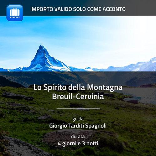 Lo Spirito della Montagna - Cervinia