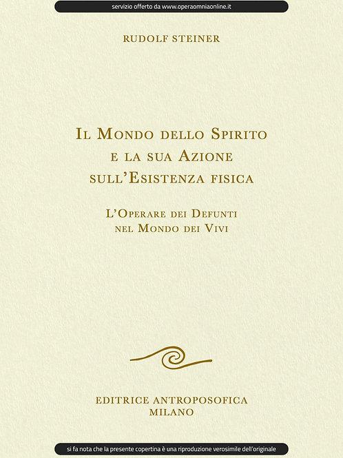 O.O. 150 - Il Mondo dello Spirito e la sua Azione sull'Esistenza Fisica