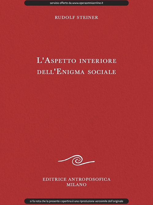O.O. 193 - L'Aspetto interiore dell'Enigma sociale