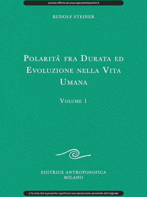 O.O. 184 - Polarità fra Durata ed Evoluzione nella Vita Umana - Volume 1