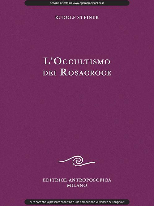 O.O. 109 - L'Occultismo dei Rosacroce