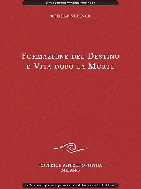 O.O. 157a - Formazione del Destino e Vita dopo la Morte