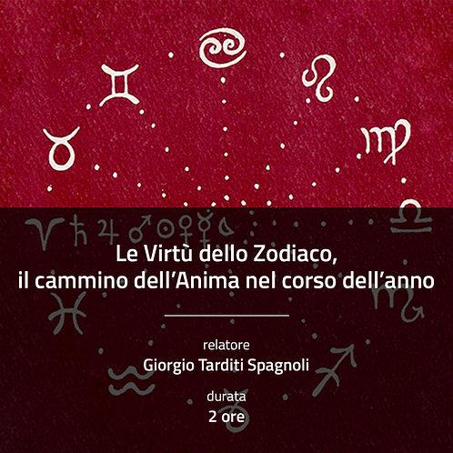 Le Virtù dello Zodiaco, il cammino dell'Anima nel corso dell'anno